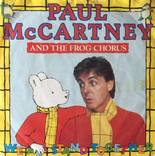 "Paul McCartney And The Frog Chorus ‎- We All Stand Together (7"") (G/G+)"